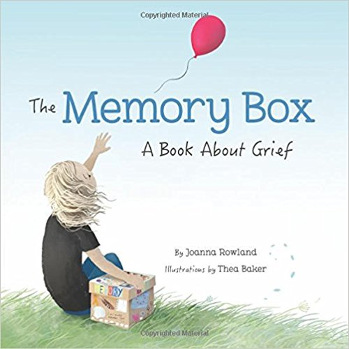 Book Review-The Memory Box A Book About Grief (cover) - mariadismondy.com