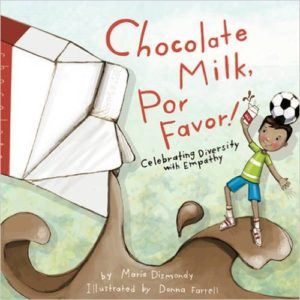 Chocolate Milk, Por Favor- Celebrating Diversity with Empathy