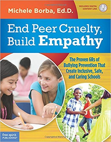 Book Review: End Peer Cruelty, Build Empathy- The Proven 6Rs of Bullying Prevention That Create Inclusive, Safe, and Caring Schools - mariadismondy.com