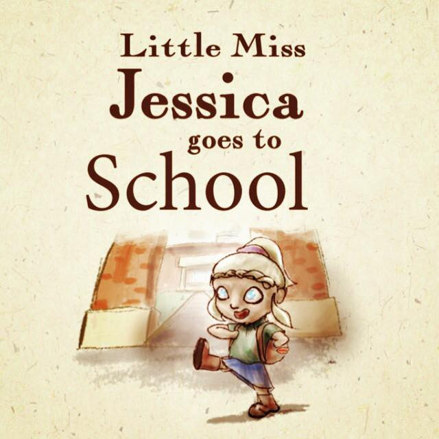Little Miss Jessica Goes to School by Jessica Smith