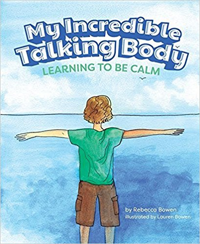 My Incredible Talking Body by Rebecca Bowen - mariadismondy.com