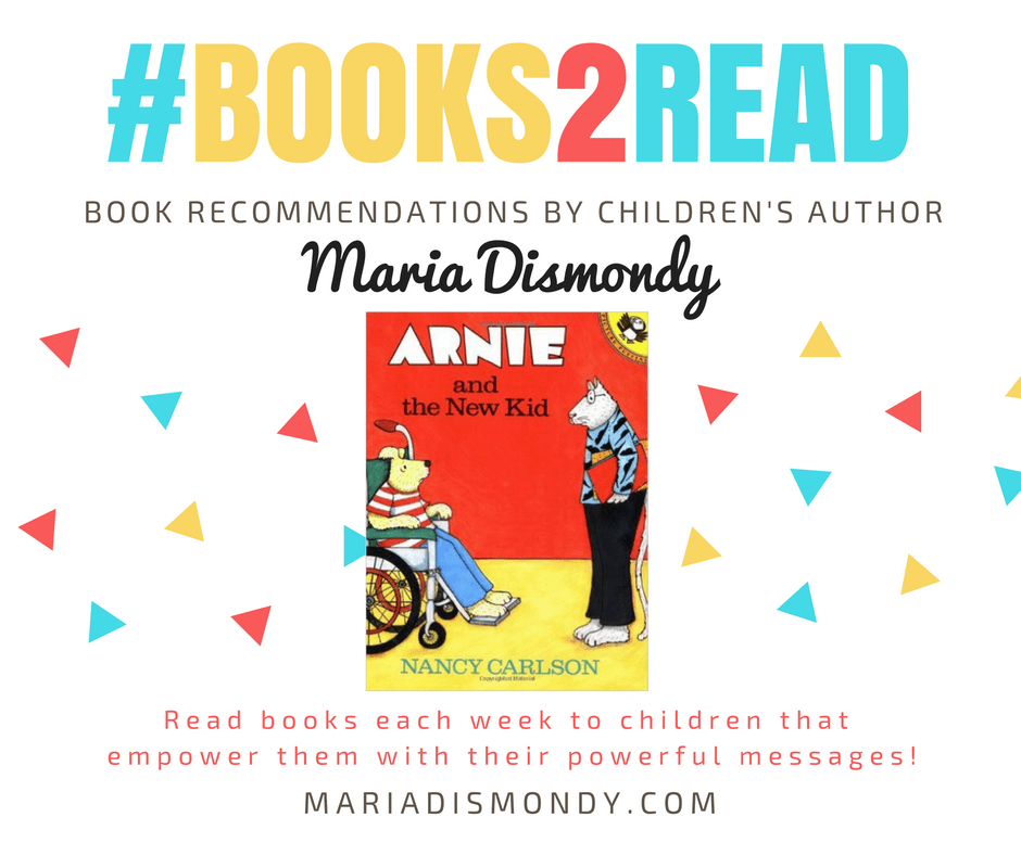 #TakingCareThurs-Arnie and the New Kid #books2read - mariadismondy.com