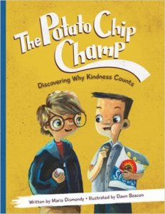 The Potato Chip Champ- Discovering Why Kindness Counts