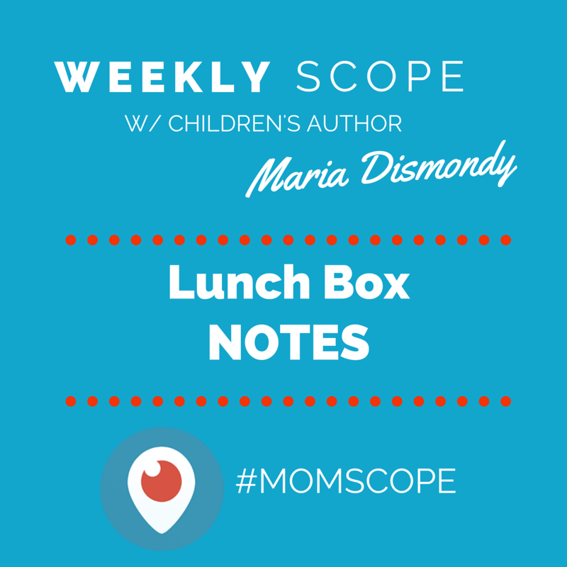 Weekly #momscope - Lunch Box NotesWeekly #momscope - Lunch Box Notes