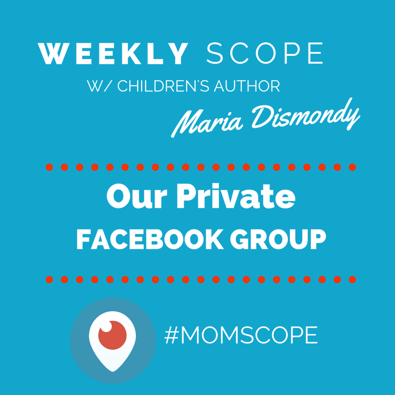 Weekly #momscope - Private FB Group