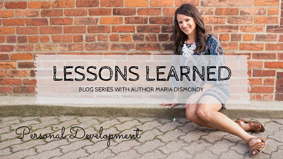 What I've Learned-Personal Development - mariadismondy.com