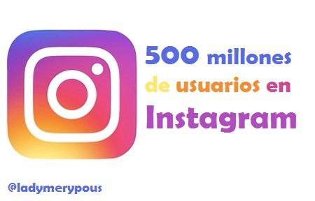 Instagram alcanza los 500 millones de usuarios