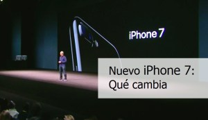 iPhone 7: Qué cambia