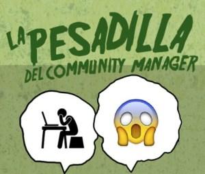 Las 5 pesadillas del Community Manager