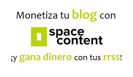 Monetiza tu blog con Space Content