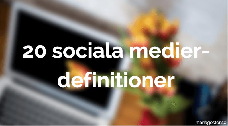 20 sociala medier-definitioner