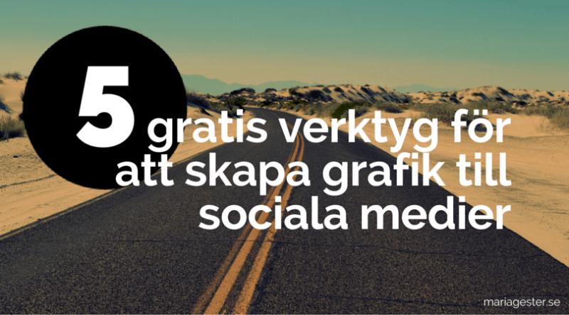 5 gratis verktyg för att skapa grafik till sociala medier