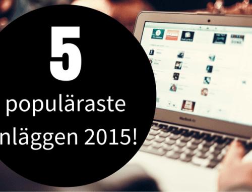 5 populäraste inläggen 2015