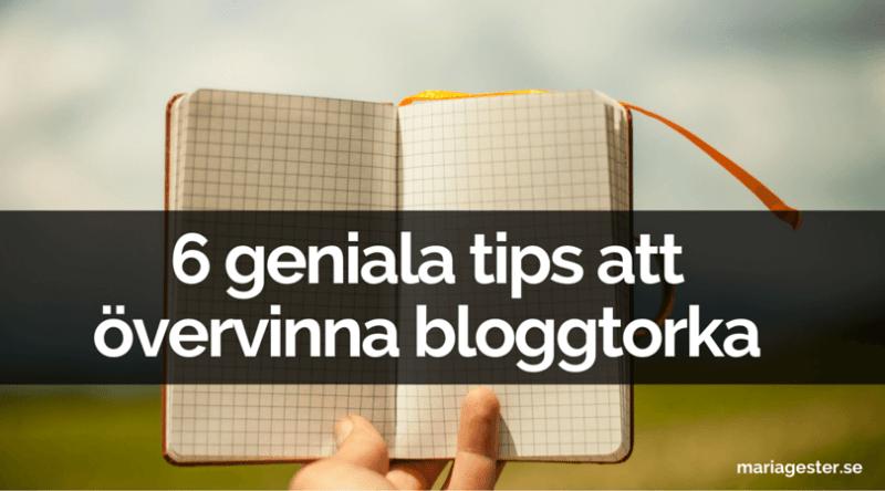 6 geniala tips att övervinna bloggtorka