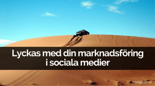 Lyckas med din marknadsföring i sociala medier
