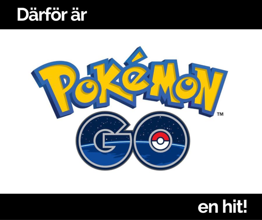 Därför är Pokémon GO en hit!