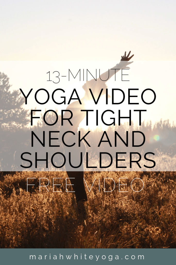 Yoga Video for Tight Neck and Shoulders