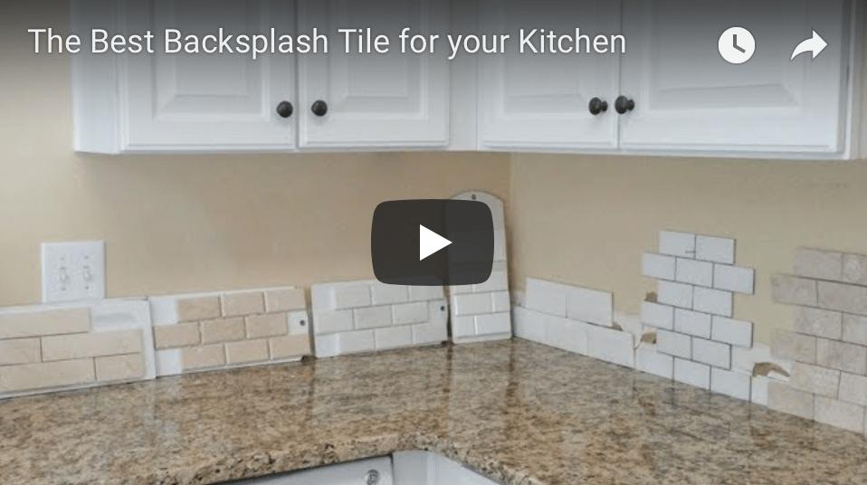 best backsplash tile for your kitchen