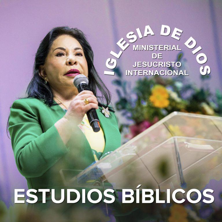 Estudios Bíblicos, Hna. María Luisa Piraquive, Iglesia de Dios Ministerial de Jesucristo Inter...