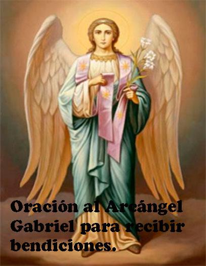 Oración al Arcángel Gabriel para recibir bendiciones.