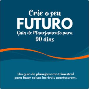 Crie o seu futuro
