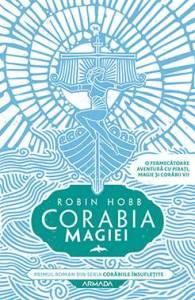 Corabia magiei - Robin Hobb