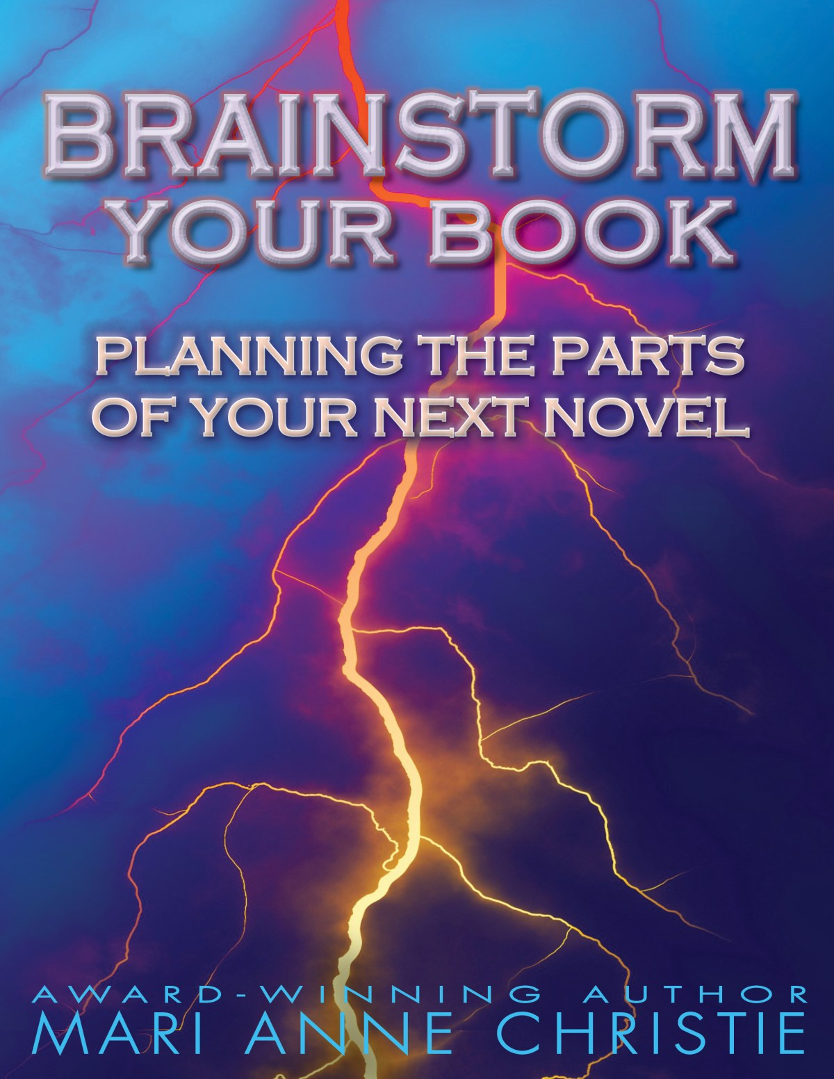 Brainstorm Your Book: Planning the Parts of Your Next Novel