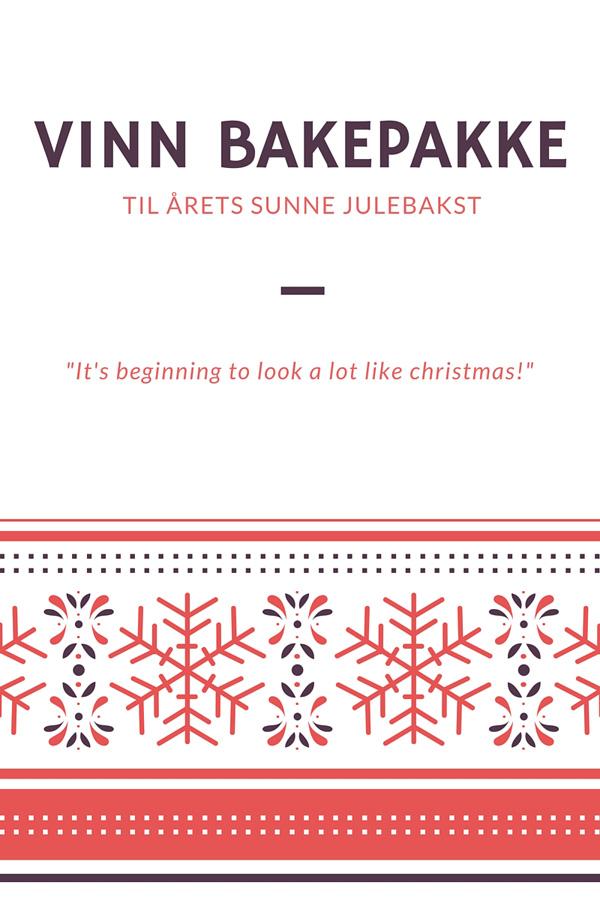 KONKURRANSE-Vinn-bakepakke-med-smarte-ingredienser-til-litt-sunnere-julebakst