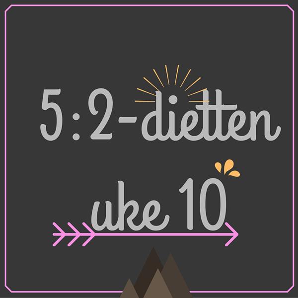 Menyforslag for 5-2-dietten uke 10 2016