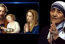 Photo of صلاة لأجل العائلة كتبَتها القدّيسة المادري تريزا دي كالكوتا
