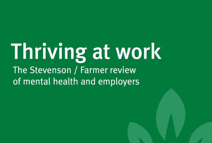 Thriving at work: the Stevenson/Farmer review of mental health and employers