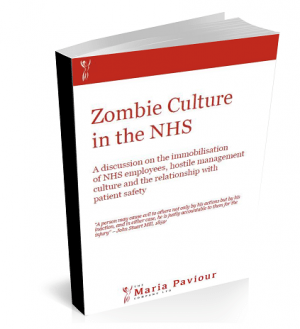 Whitepaper: zombie culture in the NHS