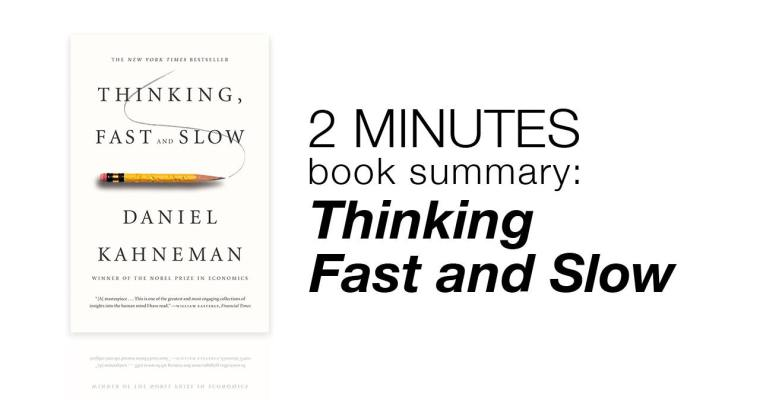 2 Minute Book Summary: Thinking Fast and Slow