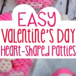 Easy Valentine's Day Patties