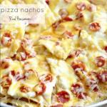 PIZZA NACHOS