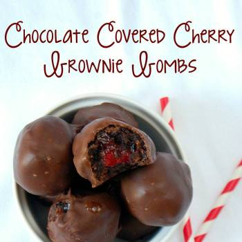 CHOCOLATE COVERED CHERRY BROWNIE BOMBS