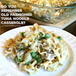 ️ OLD FASHIONED TUNA NOODLE CASSEROLE