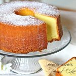 Lemon Lovers Pound Cake