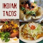 Navajo Fry Bread & Indian Tacos