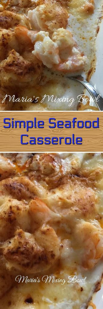 Simple Seafood Casserole - The simplest yet our favorite seafood casserole. The garlic and cream bring this all together in a delicious brothy sauce.
