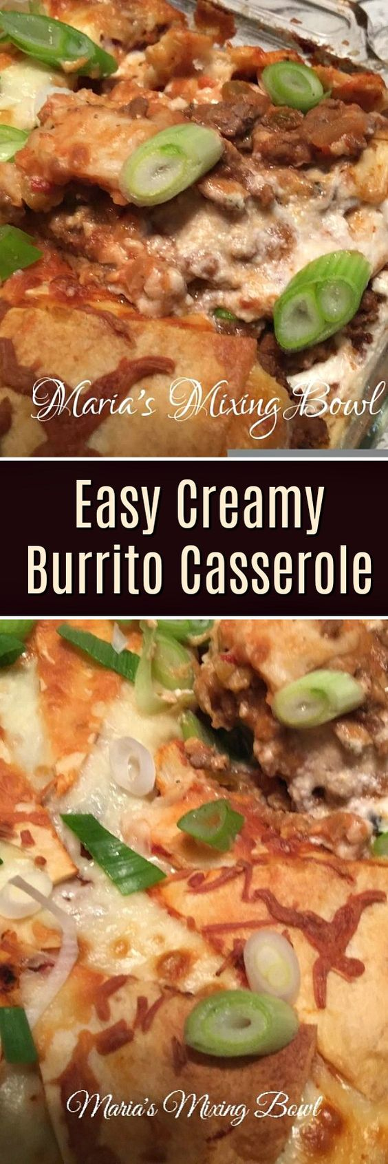 Easy Creamy Burrito Casserole - This easy casserole recipe is filled with ground beef and loaded with cheese. It's a one dish meal your family will love.