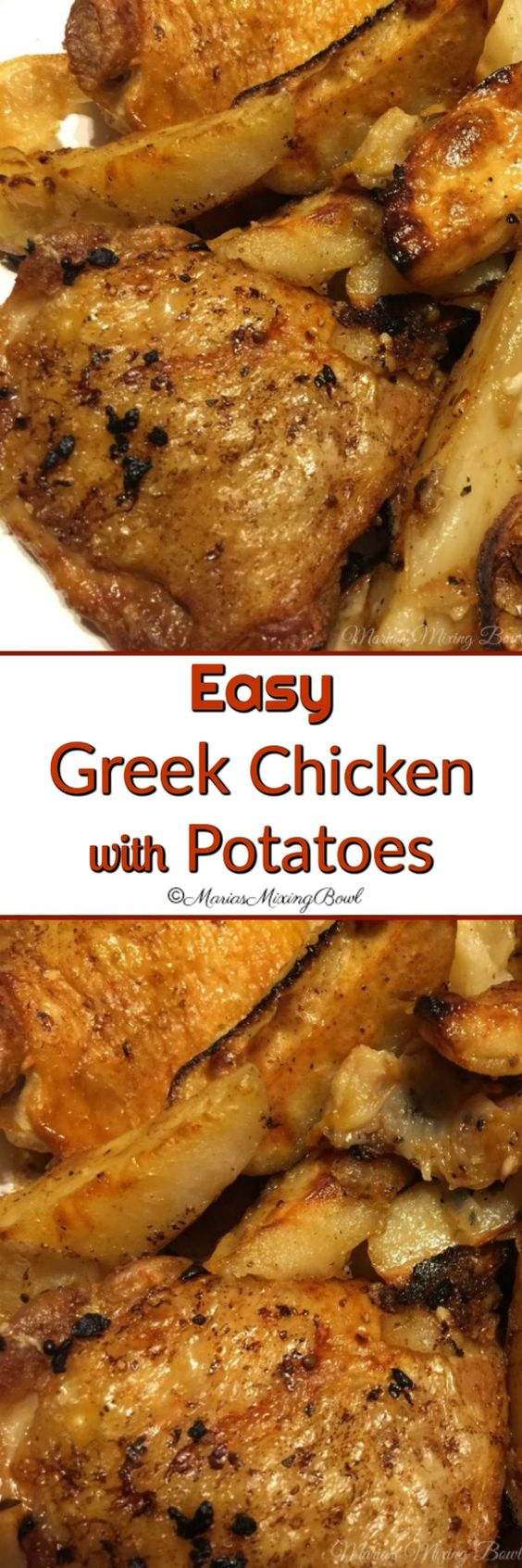 Easy Greek Chicken and Potatoes -  This simple dish is prepared in single pan. It is an easy weeknight dinner and  one of our family favorites.