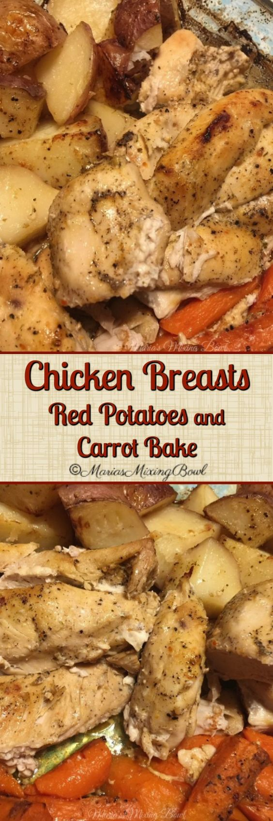 Chicken Breasts, Red Potatoes and Carrot Bake - A deliciousrecipe that is a one pan wonder. Only requiring 5 ingredients and 10 minutes of prep time.