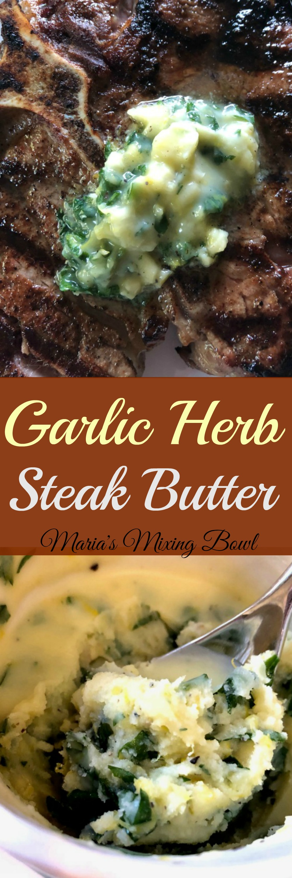 Garlic Herb Steak Butter - Slather this delectable Garlic Herb Steak Butter  on anything from steaks, burgers , pork,  chicken, even veggies!