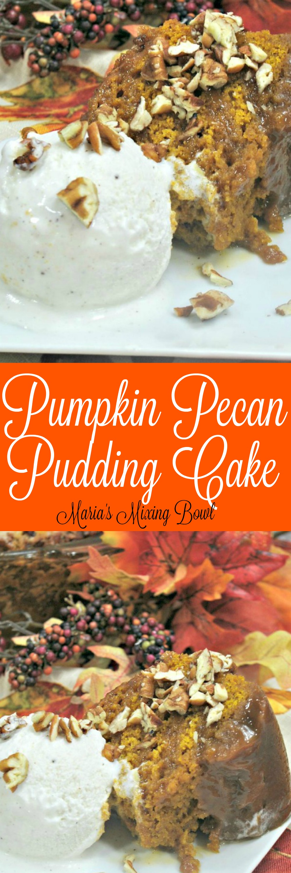 Pumpkin Pecan Pudding Cake Recipe  - an easy dessert perfect for all your fall gatherings and Thanksgiving.  Warm and cozy spices fill this dessert with THE BEST flavor!