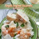 Simple Seafood Casserole