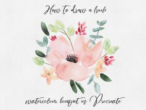 How to paint a watercolour bouquet with Procreate – Comment peindre un bouquet à l'aquarelle avec Procreate.