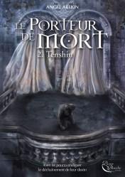 le-porteur-de-mort-tome-2-tenshin-842465