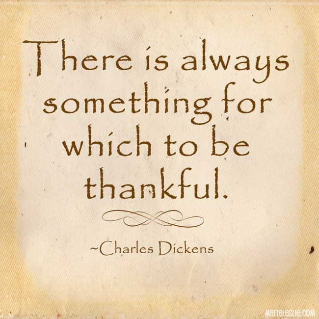 there is always something for which to be thankful.