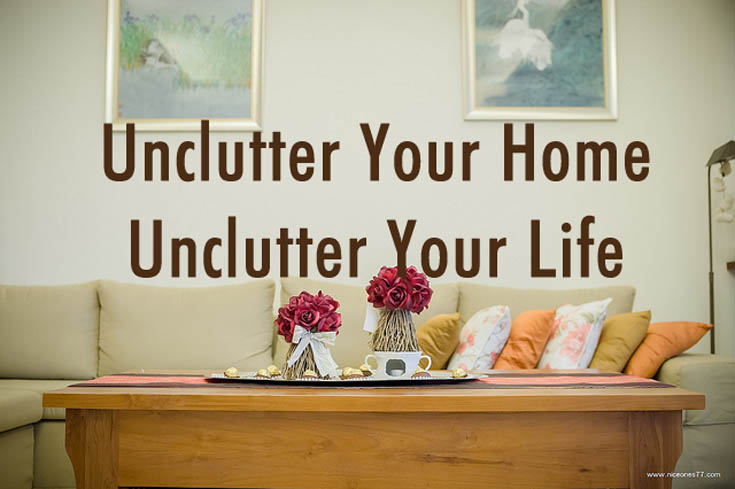 Unclutter Your Home  Unclutter Your Life